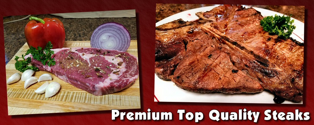 Premium top quality steaks